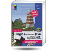 Let's Play: Plugins erstellen mit Java - Dein Minecraft-Programmier-Guide