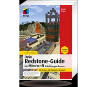 Let's Play Dein Redstone-Guide: Mit Minecraft Schaltungen bauen